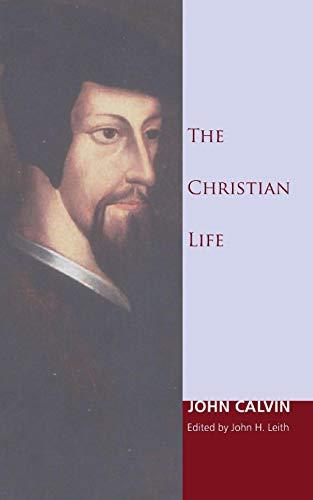 9781606087435: The Christian Life: