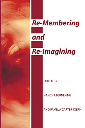 9781606087459: Re-Membering and Re-Imagining:
