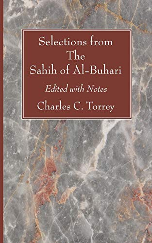 9781606087510: Selections from The Sahih of Al-Buhari: Edited with Notes