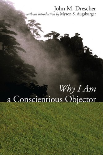 9781606088036: Why I Am a Conscientious Objector