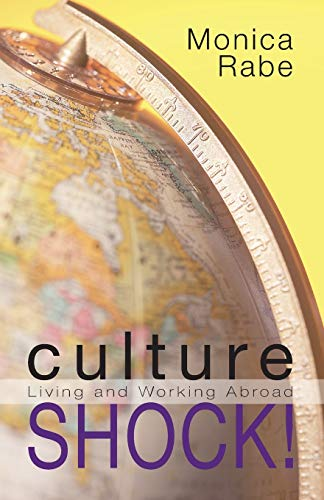 9781606088104: Culture Shock!: Living and Working Abroad