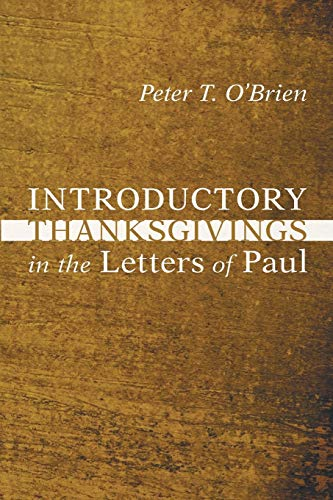 9781606088111: Introductory Thanksgivings in the Letters of Paul: