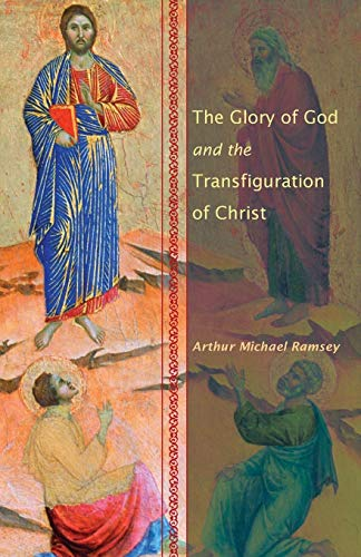 9781606088135: The Glory of God and the Transfiguration of Christ: