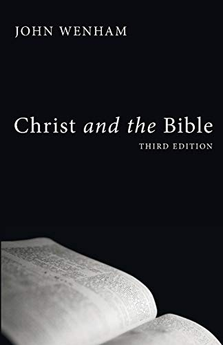 9781606088883: Christ and the Bible, Third Edition: