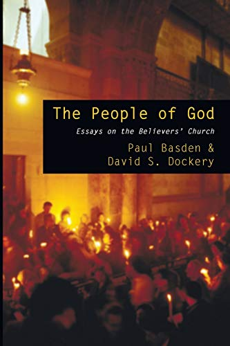 9781606088944: The People of God: Essays on the Believers' Church