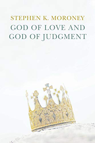 9781606088975: God of Love and God of Judgment: