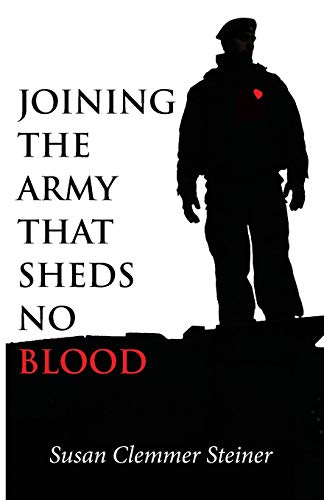 9781606089514: Joining the Army That Sheds No Blood: (Christian Peace Shelf Selection)