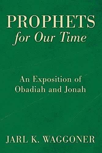 Prophets for Our Time (Paperback): Jarl K Waggoner
