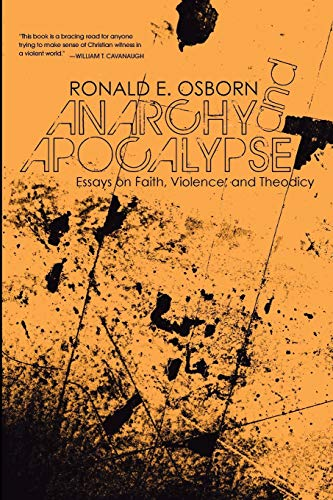9781606089620: Anarchy and Apocalypse: Essays on Faith, Violence, and Theodicy