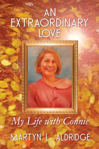 9781606100240: An Extraordinary Love: My Life with Connie