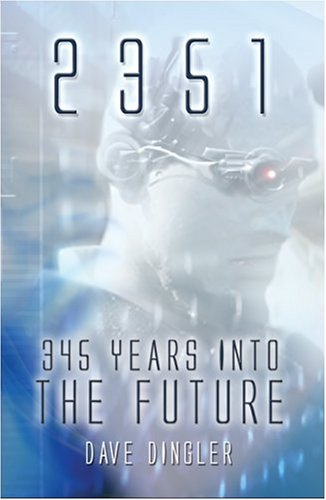 9781606100615: 2351: 345 Years into the Future