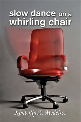 9781606100769: Slow Dance on a Whirling Chair