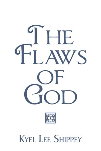 9781606100776: The Flaws of God
