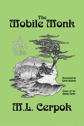 9781606101384: The Mobile Monk: A Zen Tale