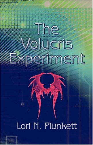 The Volucris Experiment: Lori N. Plunkett