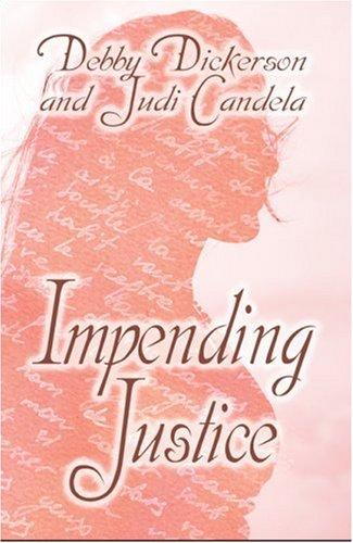 Impending Justice: Candela, Judi