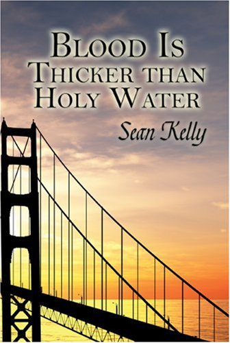 9781606101827: Blood Is Thicker than Holy Water