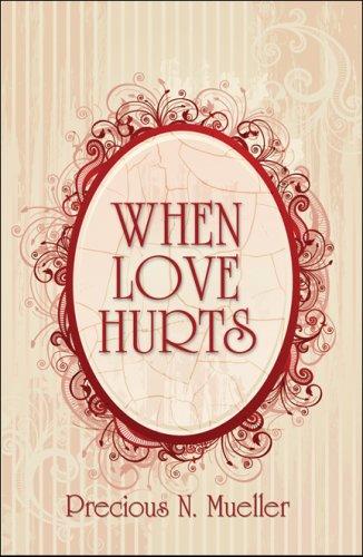9781606102954: When Love Hurts