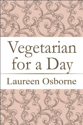 9781606103272: Vegetarian for a Day