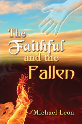 9781606104613: The Faithful and the Fallen