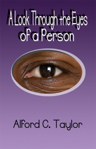 A Look Through the Eyes of a Person