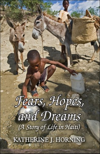 9781606108178: Fears, Hopes, and Dreams: (A Story of Life in Haiti)