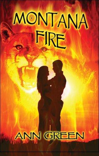 Montana Fire: Ann Green