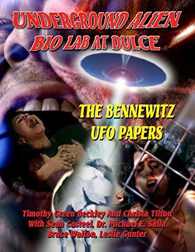 9781606110614: Underground Alien Bio Lab At Dulce: The Bennewitz UFO Papers