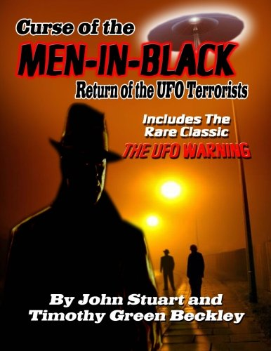 Curse Of The Men In Black: Return Of The UFO Terrorists Includes the rare Classic The UFO Warning: ...
