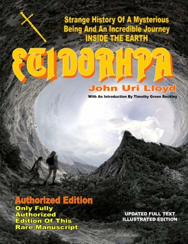 9781606111420: Etidorhpa: Strange History Of A Mysterious Being And An Incredible Journey INSIDE THE EARTH