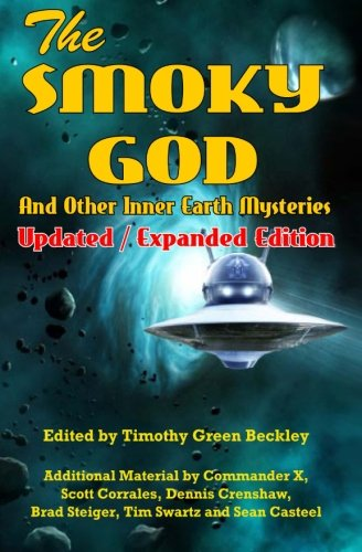 9781606111574: The Smoky God And Other Inner Earth Mysteries: Updated/Expanded Edition