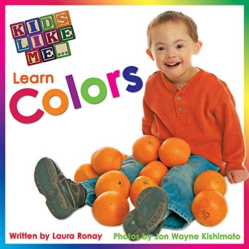 9781606130018: Kids Like Me...Learn Colors