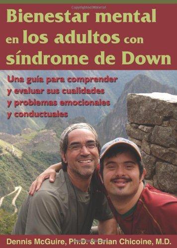 9781606130230: Bienestar mental en los adultos con sindrome de Down: Una guia para comprender y evaluar sus cualidades y problemas emocionales y conductuales (Spanish Edition) (Special Needs Collection)