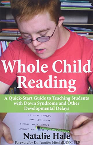 9781606132838: Whole Child Reading: A Quick-Start Guide to Teaching Students with Down Syndrome and Other Developmental Delays