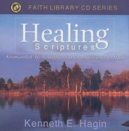 Healing Scriptures (Faith Library) (Faith Library (Audio)) (9781606160176) by Kenneth E. Hagin