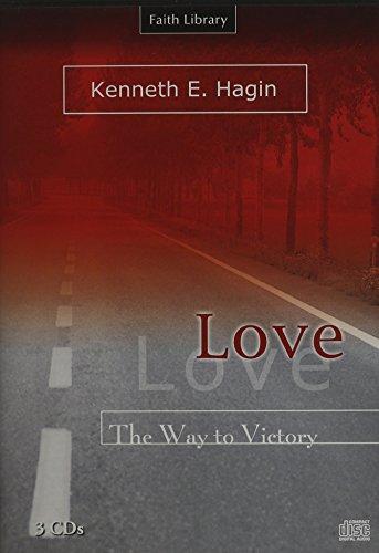 Love: The Way to Victory (Faith Library): Kenneth E. Hagin