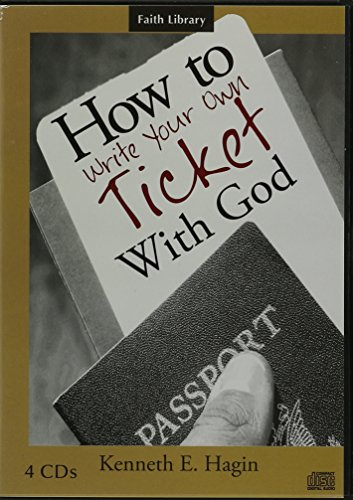 9781606160763: How to Write Your Own Ticket with God Series