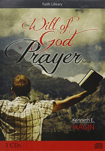 The Will of God in Prayer Series (160616158X) by Kenneth E Hagin