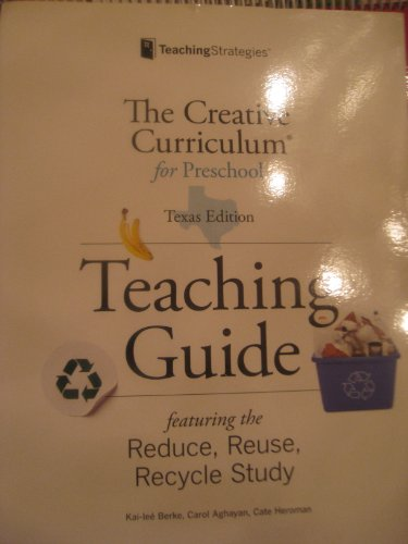 9781606170847: The Creative Curriculum for Preschool (Reduce, Reuse, Recycle Study Teaching Guide)