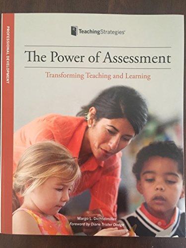 The Power of Assessment : Transforming Teaching: Margo L. Dichtelmiller