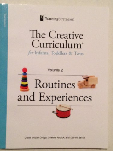 9781606174166: Creative Curriculum for Infants, Toddlers and Twos