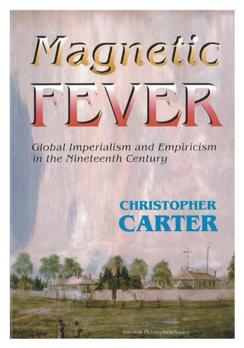 Magnetic Fever: Global Imperialism and Empiricism in: Christopher Carter