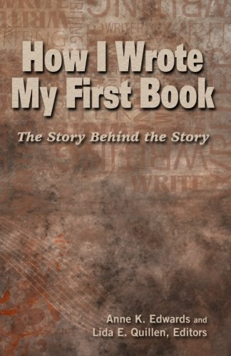 9781606191491: How I Wrote My First Book: The Story Behind the Story