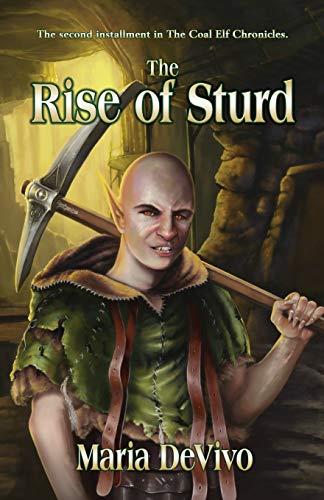 9781606192184: The Rise of Sturd (The Coal Elf Chronicles) (Volume 2)