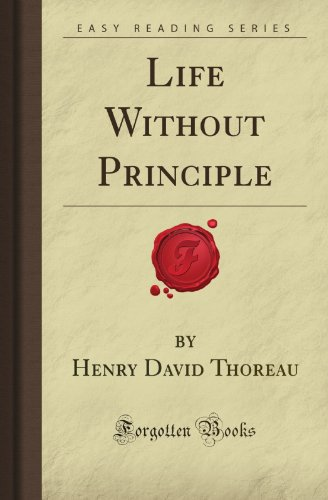 9781606200247: Life Without Principle (Forgotten Books)
