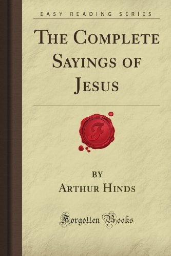 9781606200377: The Complete Sayings of Jesus (Forgotten Books)