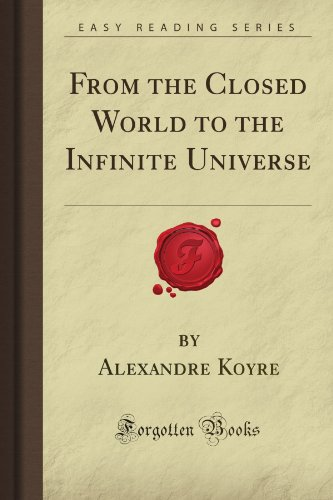 9781606201435: From the Closed World to the Infinite Universe (Forgotten Books)
