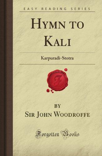 9781606201473: Hymn to Kali: Karpuradi-Stotra (Forgotten Books)