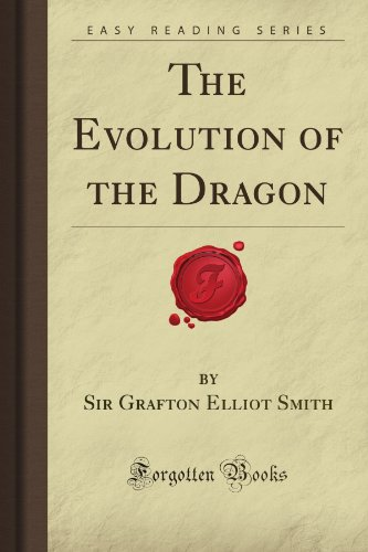 9781606201664: The Evolution of the Dragon (Forgotten Books)