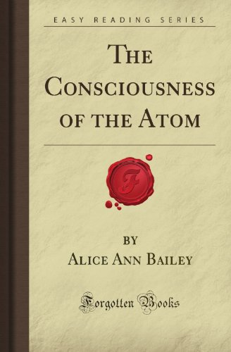 9781606201718: The Consciousness of the Atom (Forgotten Books)